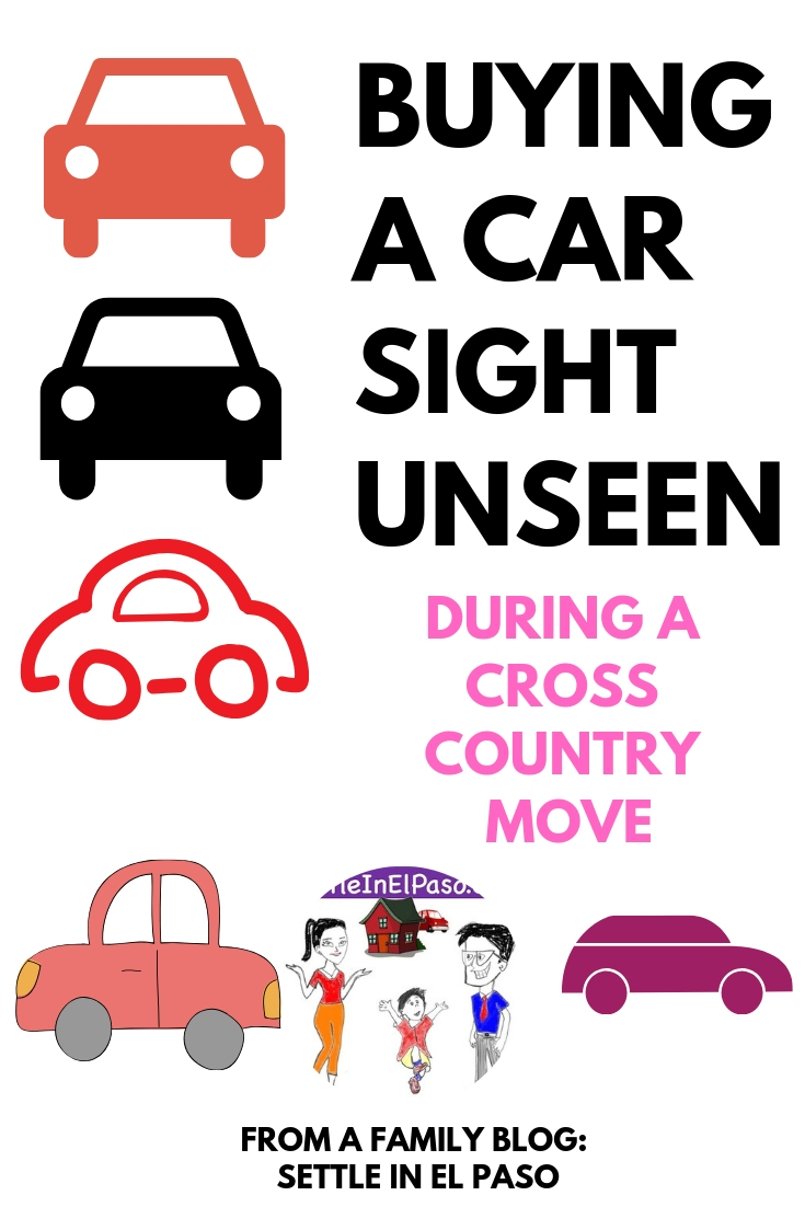 Buying a car sight unseen is difficult but might be worth it when you are planning on a cross country move for the entire family #FamilyMove #Moving #carbuying