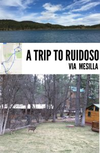 A trip to Ruidoso via Mesilla from El Paso
