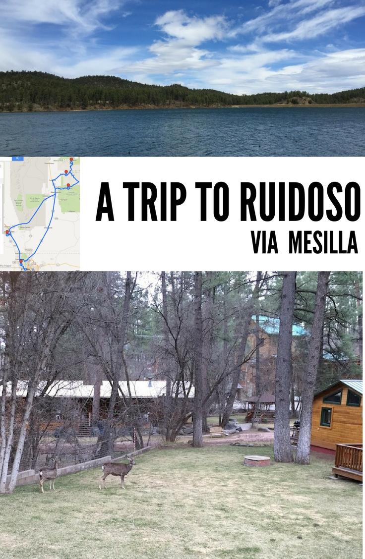 A trip to Ruidoso via Mesilla from El Paso