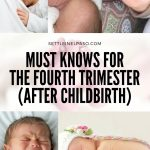 Must knows for the fourth trimester (after childbirth)