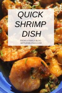 A quick shrimp dish recipe. Great for dinner. #recipes
