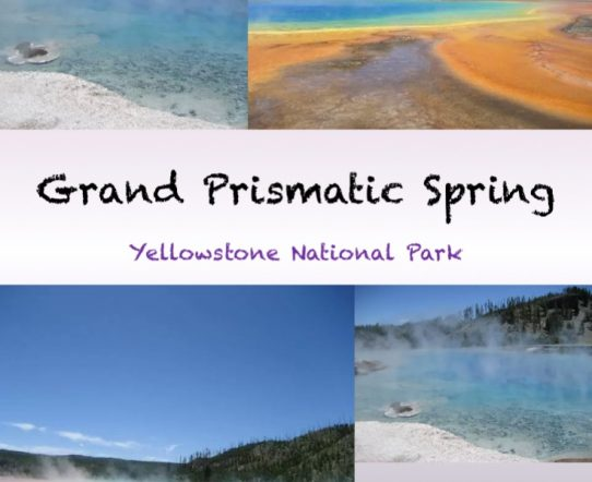 The Grand Prismatic Spring in Yellowstone National Park