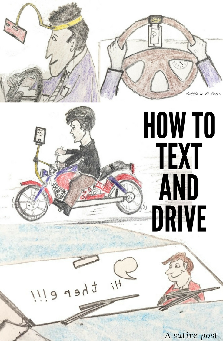 A humor post outlining how one can text and drive at the same time. The post has sarcastic statements to discourage text & drive.