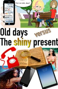 Old days versus the shiny present.