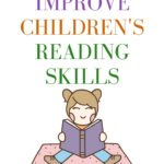 How to improve reading skills of a child. Five foundational reading skills — phonemic awareness, phonics, fluency, vocabulary, and comprehension — are known to be crucial in early learning. #kindergarten #children #prek #reading #readingskills #readingskill #earlylearning