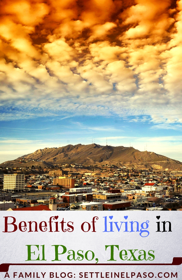 The post provides a beautiful infographic on the benefits of living in EL Paso, Texas. #ElPaso #Texas #travel #Living #TexasLiving
