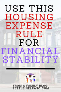 Housing expense rule: How much should a family spend on housing? It is hard to say but there is a rule for housing expense that everyone should follow to ensure financial stability. #budgeting #budget #financialplanning