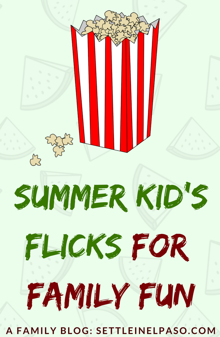 Summer kids flicks #elpaso #summer #familyfun