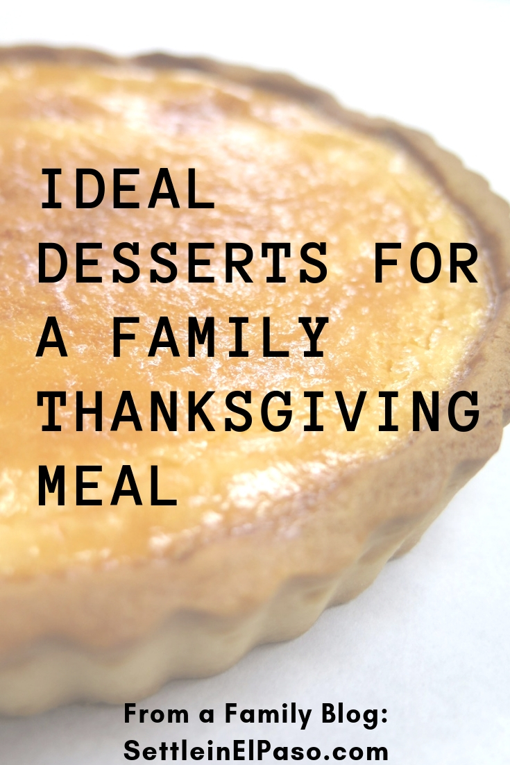 ideal Desserts for A Family Thanksgiving Meal. Dessert is an important part of a family meal in the holiday season, especially because desserts create memories. #dessert #recipes #thanksgiving #thanksgivingmeal #holidaydessert