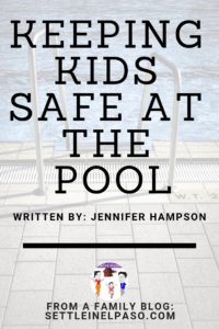 Keeping Kids Safe at the Pool. The post contains pool safety tips for families with little children. #poolsafety #safety #family #parenting