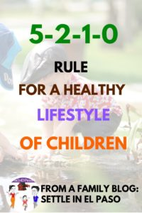 The 5-2-1-0 Rule for healthy lifestyle of children. The rule ensure active life with healthy food habits. #family #children #health #healthy #lifestyle #kids