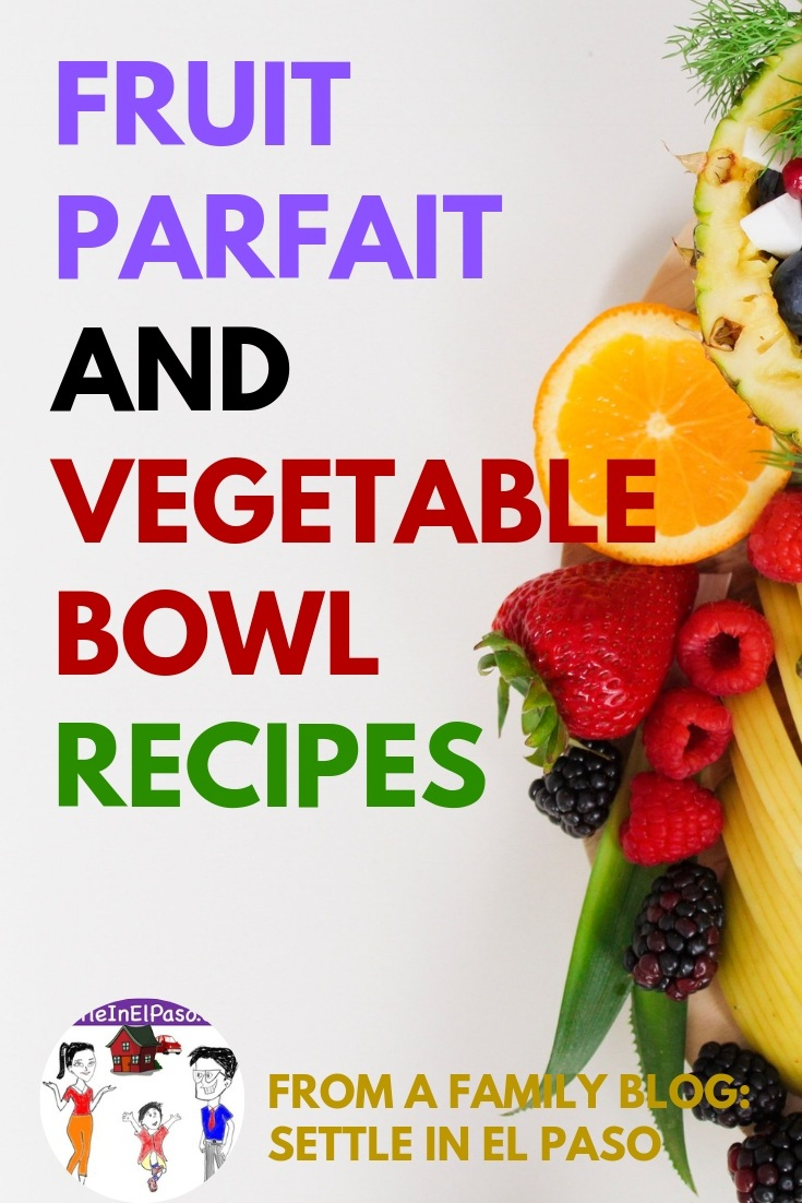 Fruit parfait and vegetable bowl recipes. The article presents some fruit and vegetable recipes that children would love to eat. Ensuring five servings of fruits and vegetables daily is absolutely required for the growing body of a child. #recipes #food #fruitparfait #fruit #vegetablebowl #vegetables | Healthy Fruit parfait | Fruit parfait recipes | healthy vegetable bowl | healthy vegetable bowl recipes |