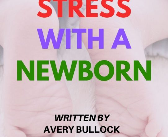 Managing Stress with a Newborn